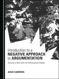 Cover Introduction to a Negative Approach to Argumentation