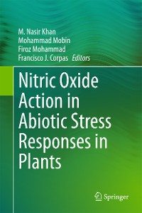 Cover Nitric Oxide Action in Abiotic Stress Responses in Plants
