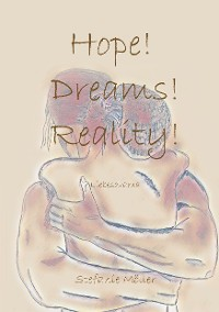 Cover Hope! Dreams! Reality!
