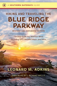 Cover Hiking and Traveling the Blue Ridge Parkway, Revised and Expanded Edition