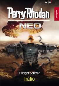 Cover Perry Rhodan Neo 244: Iratio