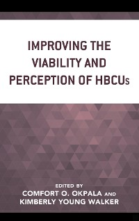 Cover Improving the Viability and Perception of HBCUs