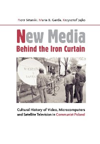 Cover New Media Behind the Iron Curtain