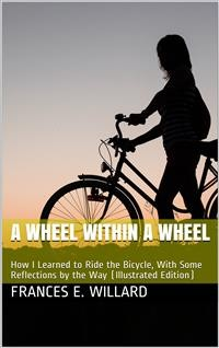 Cover A Wheel Within a Wheel / How I Learned to Ride the Bicycle
