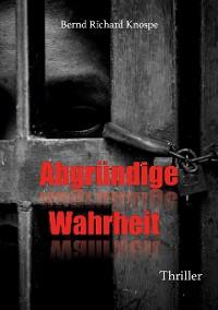 Cover Abgründige Wahrheit
