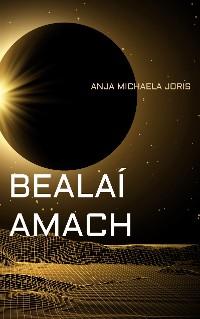 Cover BEALAÍ AMACH