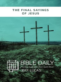 Cover The Final Sayings of Jesus