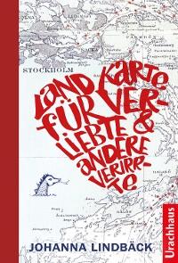 Cover Landkarte für Verliebte und andere Verirrte