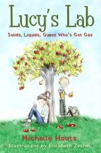 Cover Solids, Liquids, Guess Who's Got Gas?