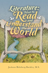 Cover Literature: How to Read and Understand the World