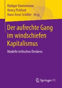 Cover Der aufrechte Gang im windschiefen Kapitalismus