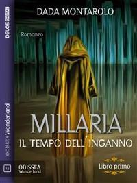 Cover Millaria - Il tempo dell'inganno