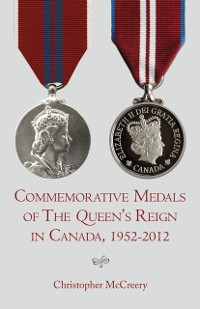 Cover Commemorative Medals of The Queen's Reign in Canada, 1952-2012