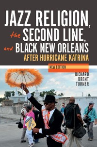 Cover Jazz Religion, the Second Line, and Black New Orleans, New Edition