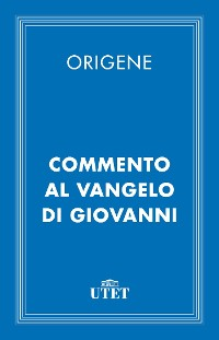 Cover Commento al Vangelo di Giovanni