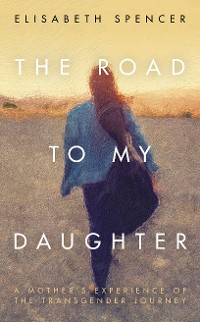 Cover The Road to My Daughter
