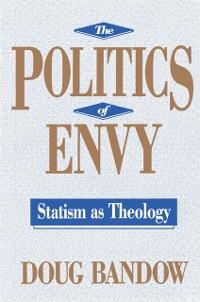 Cover Politics of Envy