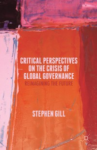 Cover Critical Perspectives on the Crisis of Global Governance