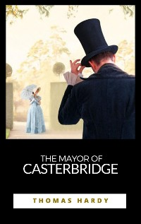 Cover The Mayor of Casterbridge
