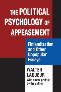 Cover The Political Psychology of Appeasement