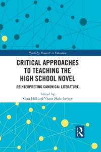Cover Critical Approaches to Teaching the High School Novel