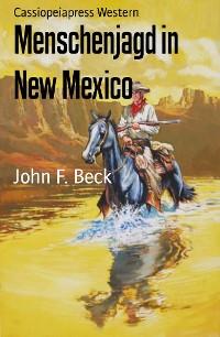 Cover Menschenjagd in New Mexico