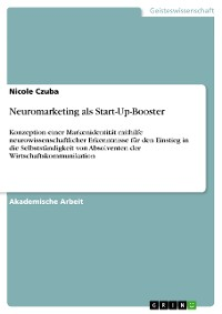 Cover Neuromarketing als Start-Up-Booster