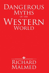 Cover Dangerous Myths of the Western World