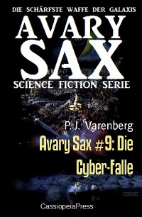 Cover Avary Sax #9: Die Cyber-Falle