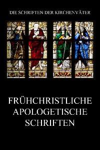 Cover Frühchristliche apologetische Schriften