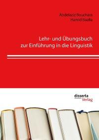 Cover Lehr- und Übungsbuch zur Einführung in die Linguistik