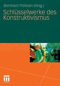 Cover Schlüsselwerke des Konstruktivismus