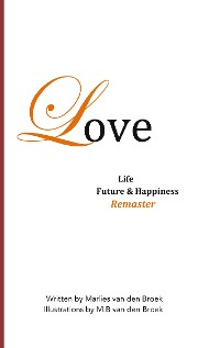 Cover Love, Life, Future and Happiness