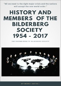 Cover History and Members of the Bilderberg Society 1954 – 2017 – II