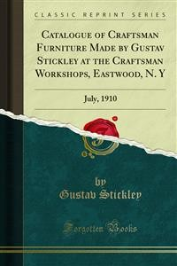 Cover Catalogue of Craftsman Furniture Made by Gustav Stickley at the Craftsman Workshops, Eastwood, N. Y