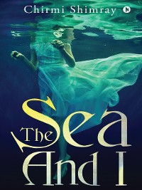 Cover The Sea And I