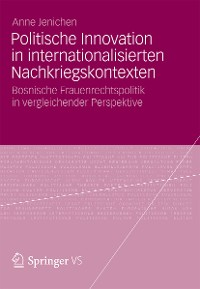 Cover Politische Innovation in internationalisierten Nachkriegskontexten