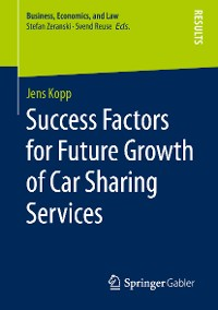Cover Success Factors for Future Growth of Car Sharing Services
