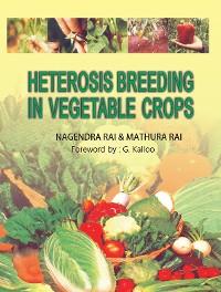 Cover Heterosis Breeding In Vegetable Crops