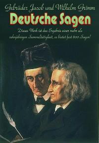 Cover Deutsche Sagen - Fast 600 Sagen auf 552 Seiten