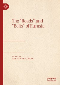 "Cover The ""Roads"" and ""Belts"" of Eurasia"