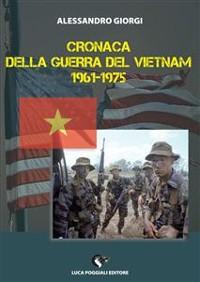 Cover Cronaca della Guerra del Vietnam 1961-1975