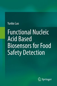 Cover Functional Nucleic Acid Based Biosensors for Food Safety Detection