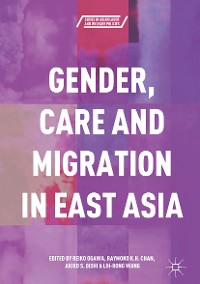 Cover Gender, Care and Migration in East Asia