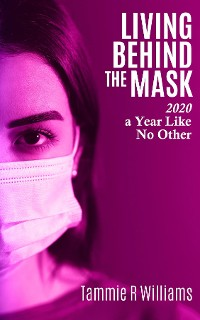 Cover Living Behind the Mask