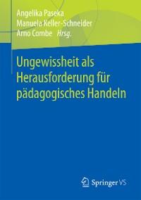 Cover Ungewissheit als Herausforderung für pädagogisches Handeln