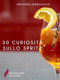 Cover 30 curiosità sullo spritz