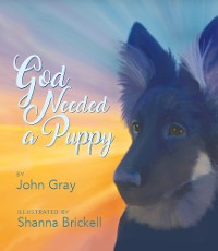 Cover God Needed a Puppy