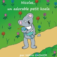 Cover Nicolas, un adorable petit koala