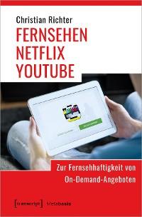 Cover FERNSEHEN - NETFLIX - YOUTUBE